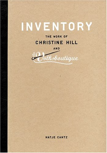 Descarga de ebook rar Inventory: The Work of Christine Hill and Volksboutique