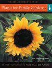 Plants For Family Gardens: Instant Reference to More Than 250 Plants