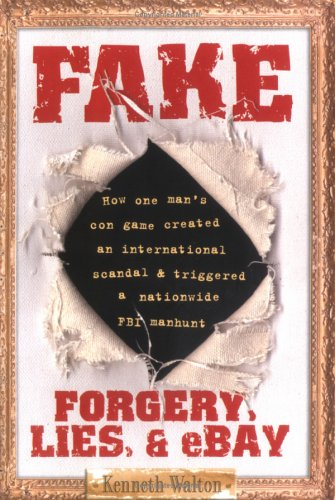 Fake: Forgery, Lies, & Ebay FB2 TORRENT 978-1416907114