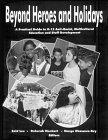 Beyond Heroes and Holidays by Margo Okazawa-Rey