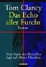 Das Echo aller Furcht (Jack Ryan, #6)