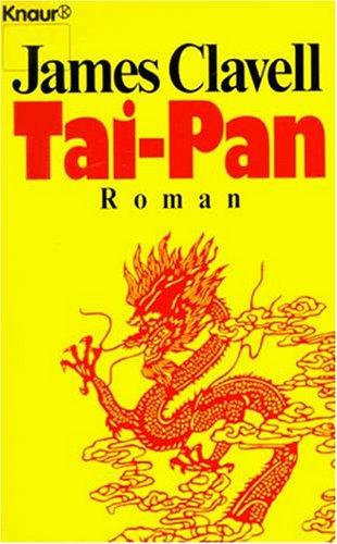 Tai-Pan: Der Roman Hongkongs