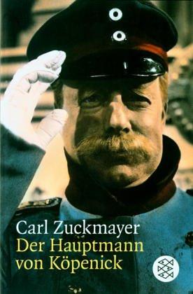 Der Hauptmann von Köpenick by Carl Zuckmayer