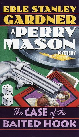 The Case of the Baited Hook (Perry Mason, #16)