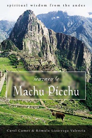 Descargas gratuitas de libros en línea para ipod Journey to Machu Picchu: Spiritual Wisdom from the Andes