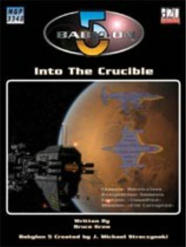Babylon 5: Into the Crucible MOBI FB2 por Bruce Graw