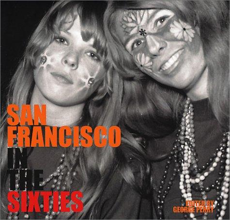 San Francisco In The Sixties 978-1862054318 PDF ePub por George Perry