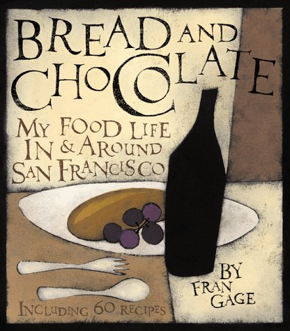 Bread and Chocolate: My Food Life In and Around San Francisco Descargar audiolibros en iTunes