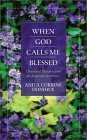 When God Calls Me Blessed Kindle libros descarga
