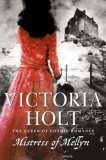 Mistress Of Mellyn by Victoria Holt