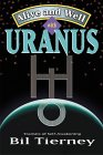 Alive and Well with Uranus: Transits of Self Awakening