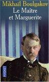 Le Maître et Marguerite by Mikhail Bulgakov