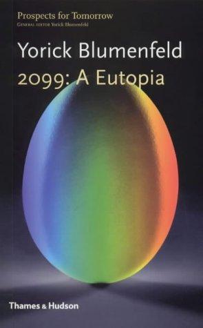 2099: A Eutopia