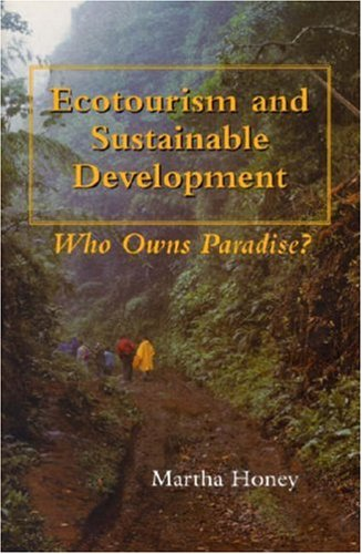Ecotourism and Sustainable Development: Who Owns Paradise? PDF uTorrent por Martha Honey 978-1559635820
