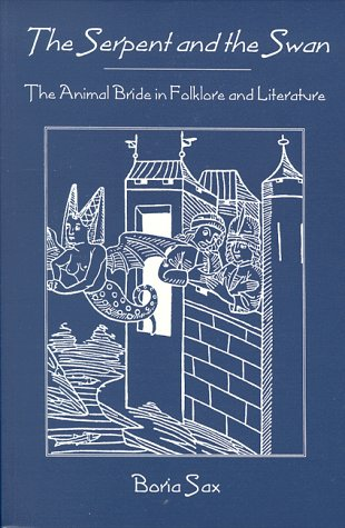 Serpent  Swan: Animal Bride Folklore  Literature