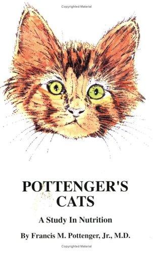Pottenger's Cats: A Study In Nutrition Los mejores foros de libros electrónicos descargan libros electrónicos