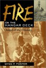 Fire On The Hangar Deck: Ordeal Of The Oriskany