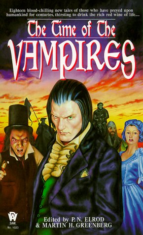 The Time of the Vampires by P.N. Elrod