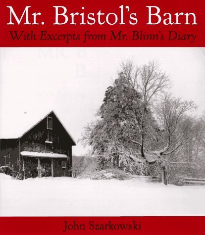 Mr. Bristol's Barn: With Excerpts from Mr. Blinn's Diary