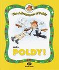 Hello, Poldy!