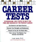 Career Tests: 25 Revealing Self-Tests to Help You Find and Succeed at the Perfect Career Ofrece descargas gratuitas en pdf