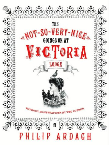 The Not-So-Very-Nice Goings On at Victoria Lodge 978-0571223572 DJVU PDF FB2