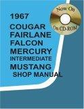 1967 Cougar, Fairlane, Falcon, Mercury, Mustang Shop Manual