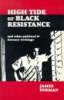 High Tide of Black Resistance and Other Political & Literary Writings
