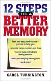12 Steps To A Better Memory