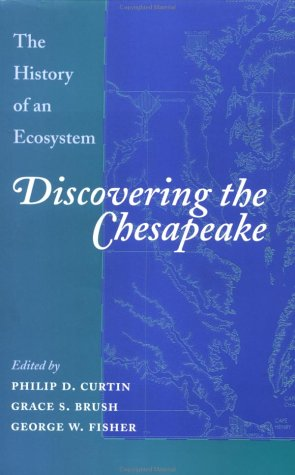 Descargar el libro compartido Discovering the Chesapeake: The History of an Ecosystem