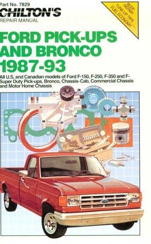 Chilton's Ford Pick-Ups & Bronco 1987-93