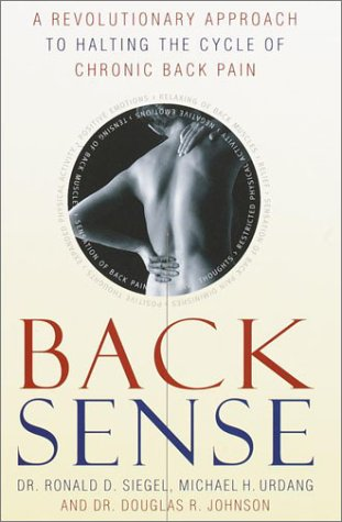 Back Sense: A Revolutionary Approach to Halting the Cycle of Chronic Back Pain Descarga gratuita de ebook format epub