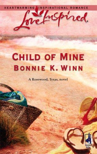 Child of Mine (Rosewood, Texas, #2)