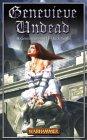 Genevieve Undead (Warhammer) (The Vampire Genevieve, #2)