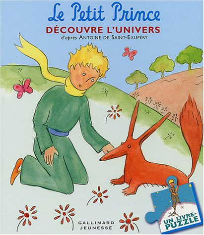 Le Petit Prince Découvre L'univers: Un Livre Puzzle