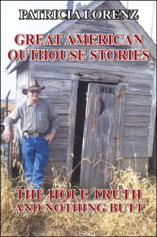Libro pdf para descarga gratuita Great American Outhouse Stories: The Hole Truth and Nothing Butt