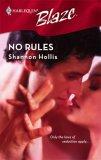 No Rules (Harlequin Blaze #331)