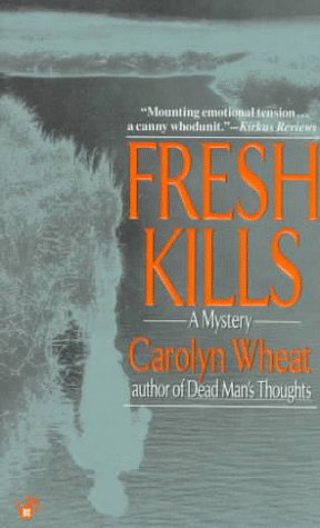 Fresh Kills Cass Jameson 3 By Carolyn Wheat