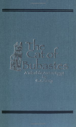 The Cat of Bubastes by G.A. Henty