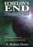 Echelon's End: Planetfall