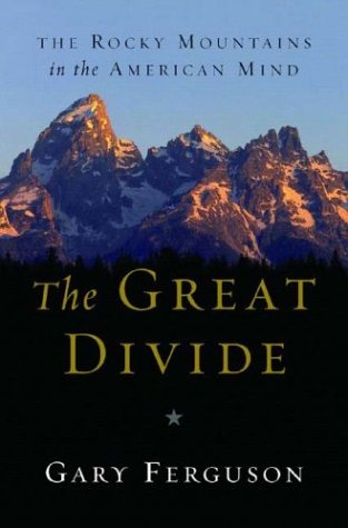 Reserve un teléfono gratis The Great Divide: The Rocky Mountains in the American Mind