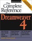 Dreamweaver 4: The Complete Reference