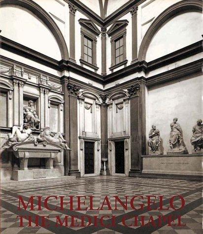 Michelangelo: The Medici Chapel