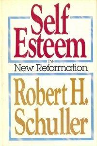 Self Esteem, The New Reformation EPUB PDF por Robert H. Schuller 978-0849902994
