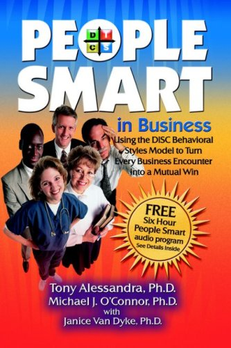 People Smart in Business: Using the Disc Behavioral Styles Model to Turn Every Business Encounter Into a Mutual Win Descargas gratuitas de libros electrónicos J2ee