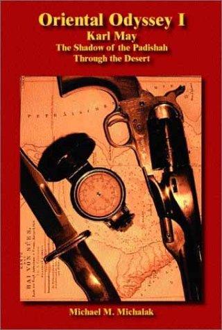 Oriental Odyssey I: The Shadow of the Padishah / Through the Desert