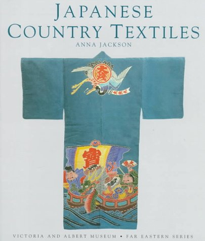 Japanese Country Textiles (to U.S., Cnd, Jpn Only) by Anna Jackson