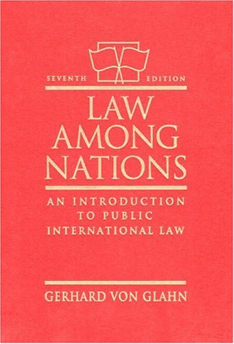 Descargue el archivo PDF en formato de libro electrónico Law Among Nations: An Introduction to Public International Law
