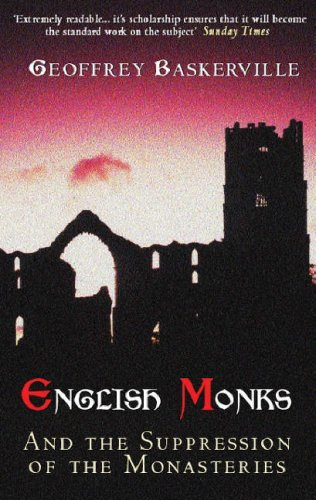 Descargar manuales en inglés English Monks and the Suppression of the Monasteries