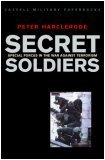 Secret Soldiers: Special Forces in the War Against Terrorism